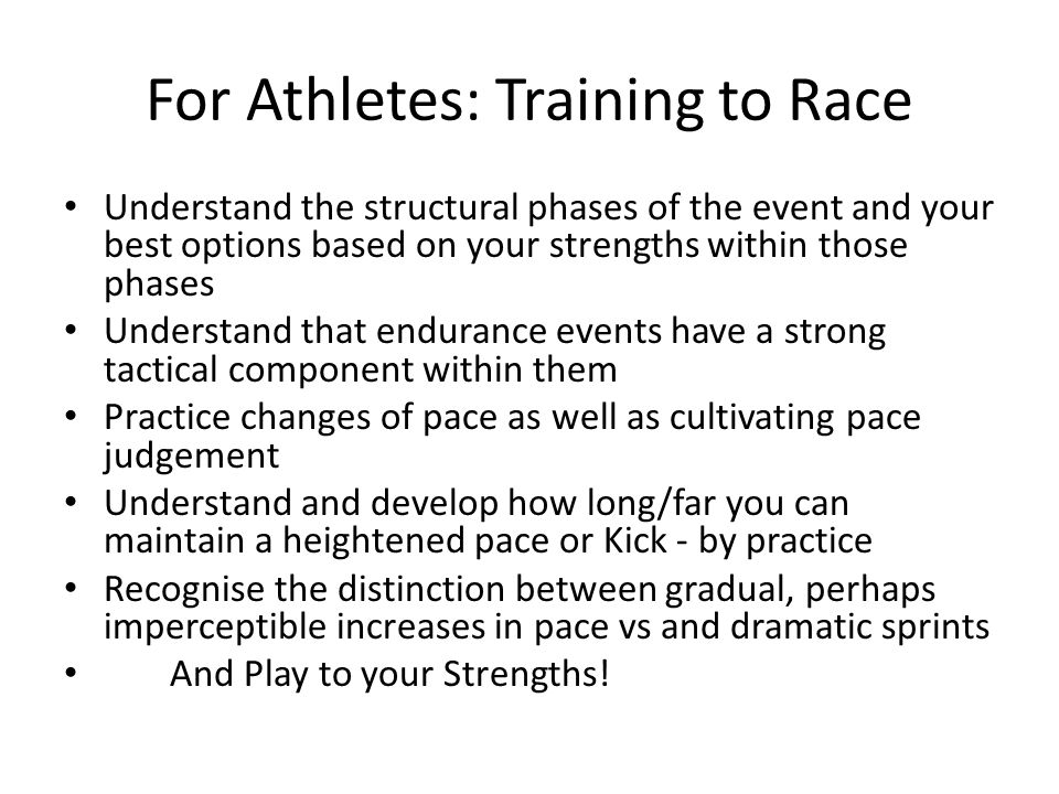 For Athletes: Training to Race