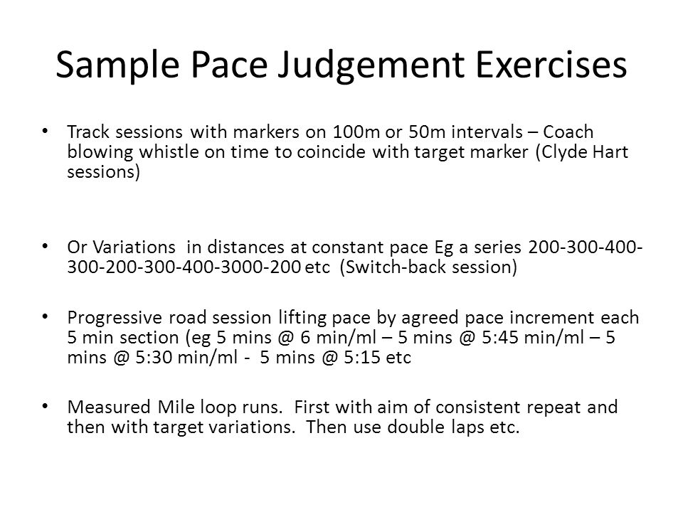 Sample Pace Judgement Exercises