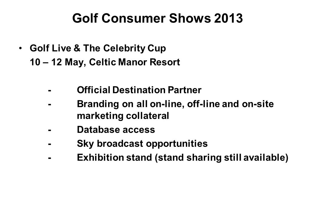 Golf Consumer Shows 2013 Golf Live & The Celebrity Cup