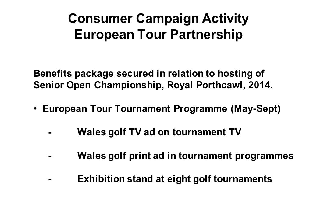 Consumer Campaign Activity European Tour Partnership