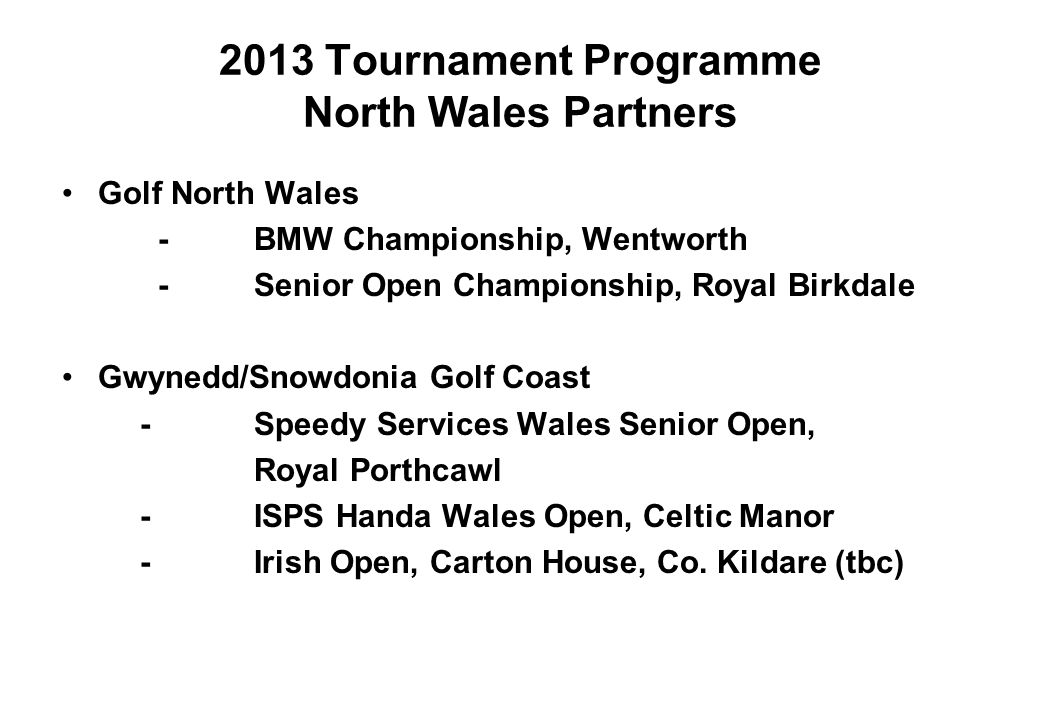 2013 Tournament Programme North Wales Partners
