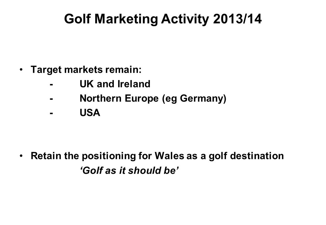 Golf Marketing Activity 2013/14
