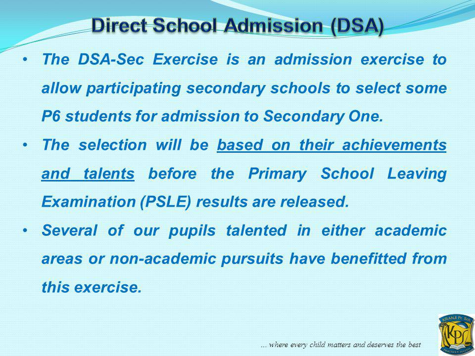Direct School Admission (DSA)