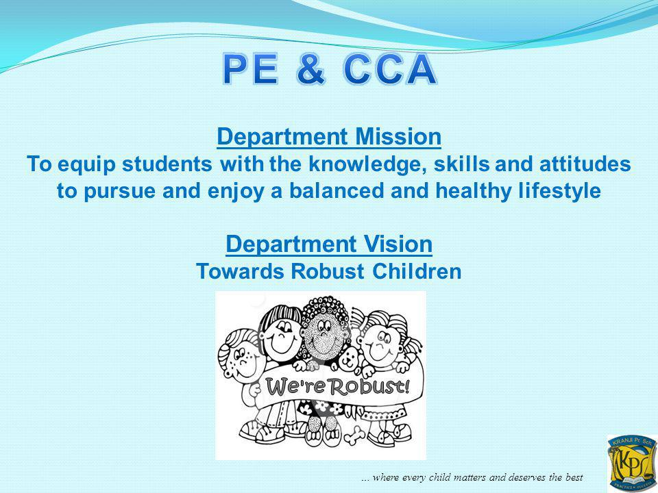 PE & CCA Department Mission Department Vision