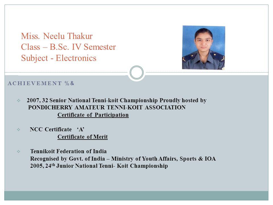 Miss. Neelu Thakur Class – B.Sc. IV Semester Subject - Electronics