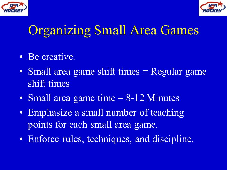 Organizing Small Area Games