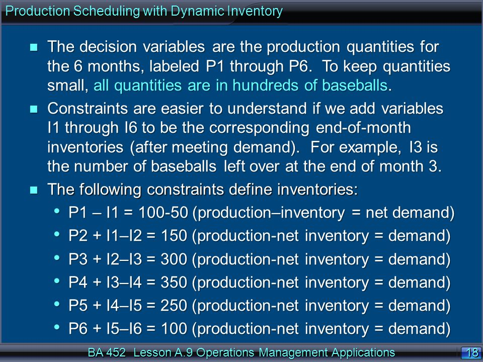 The following constraints define inventories: