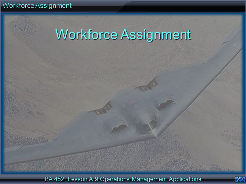 Workforce Assignment Workforce Assignment