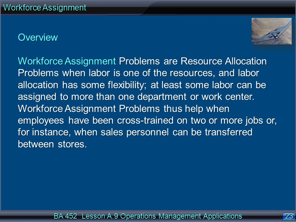 Workforce Assignment Overview.