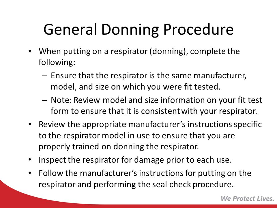 General Donning Procedure