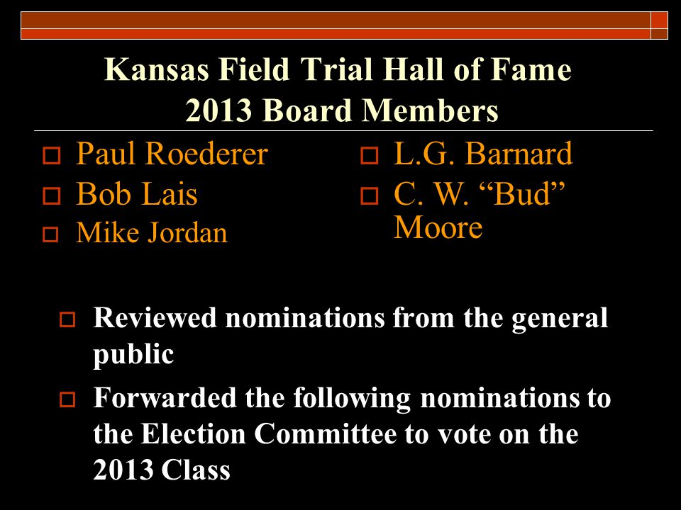 Kansas Field Trial Hall of Fame 2013 Board Members