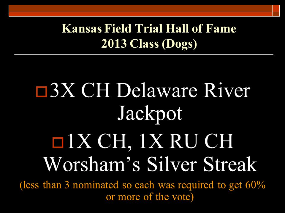 Kansas Field Trial Hall of Fame 2013 Class (Dogs)