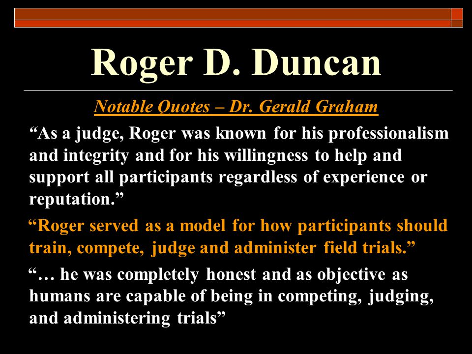 4/1/2017 7:14 PM Roger D. Duncan.
