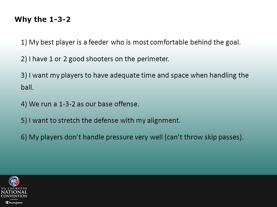 1) My best player is a feeder who is most comfortable behind the goal.