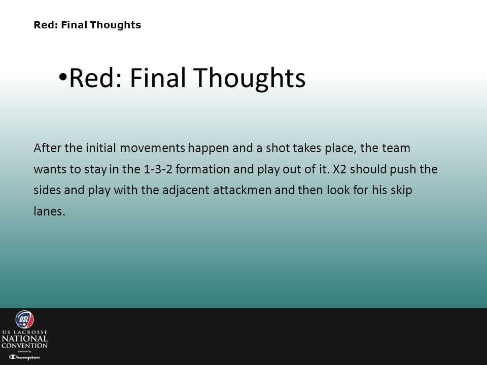 Red: Final Thoughts Red: Final Thoughts.