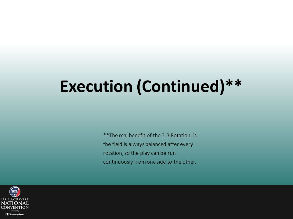 Execution (Continued)**