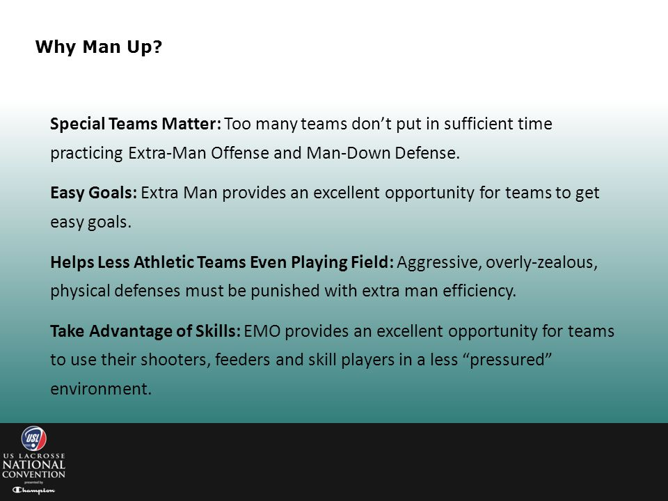 Why Man Up Special Teams Matter: Too many teams don't put in sufficient time practicing Extra-Man Offense and Man-Down Defense.