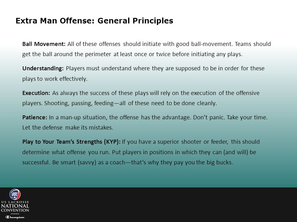 Extra Man Offense: General Principles