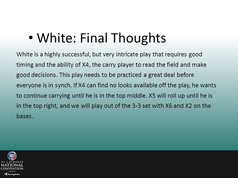 White: Final Thoughts