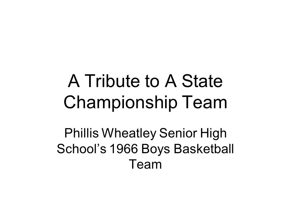 A Tribute to A State Championship Team