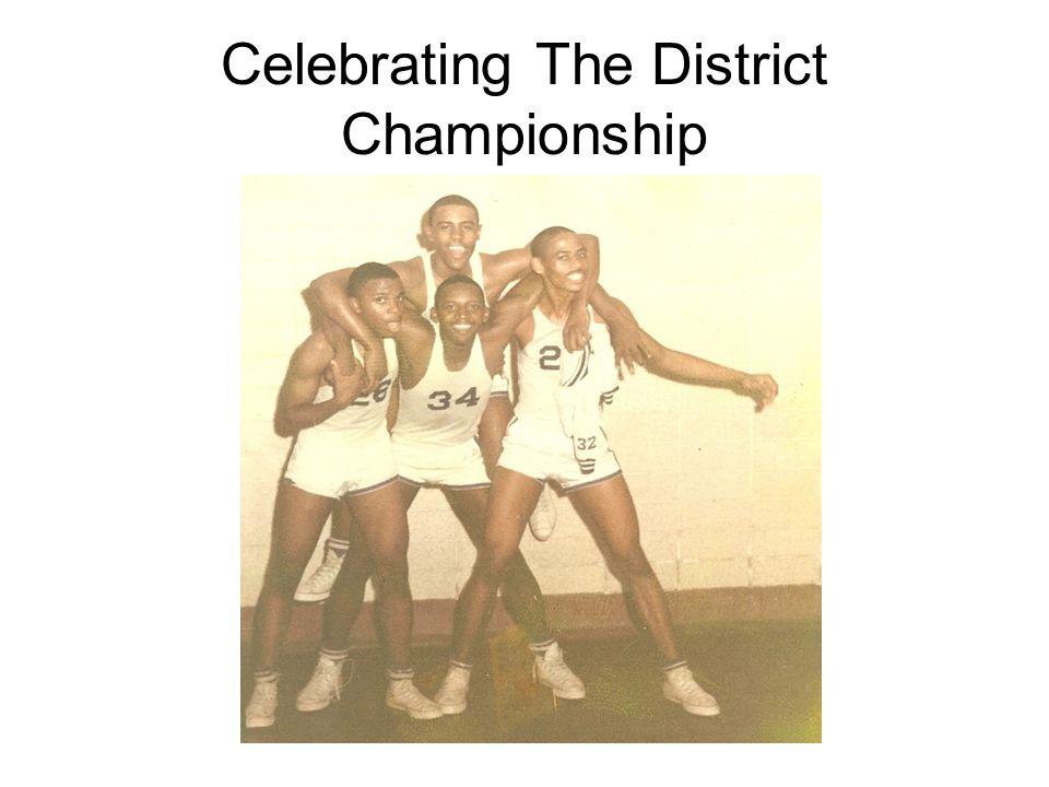 Celebrating The District Championship