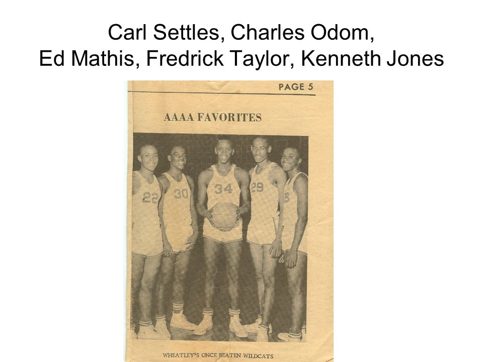 Carl Settles, Charles Odom, Ed Mathis, Fredrick Taylor, Kenneth Jones