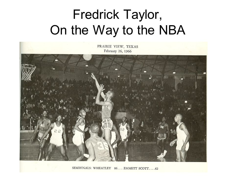 Fredrick Taylor, On the Way to the NBA