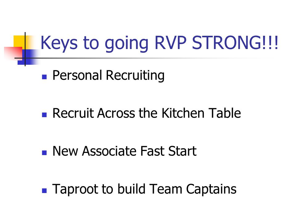 Keys to going RVP STRONG!!!