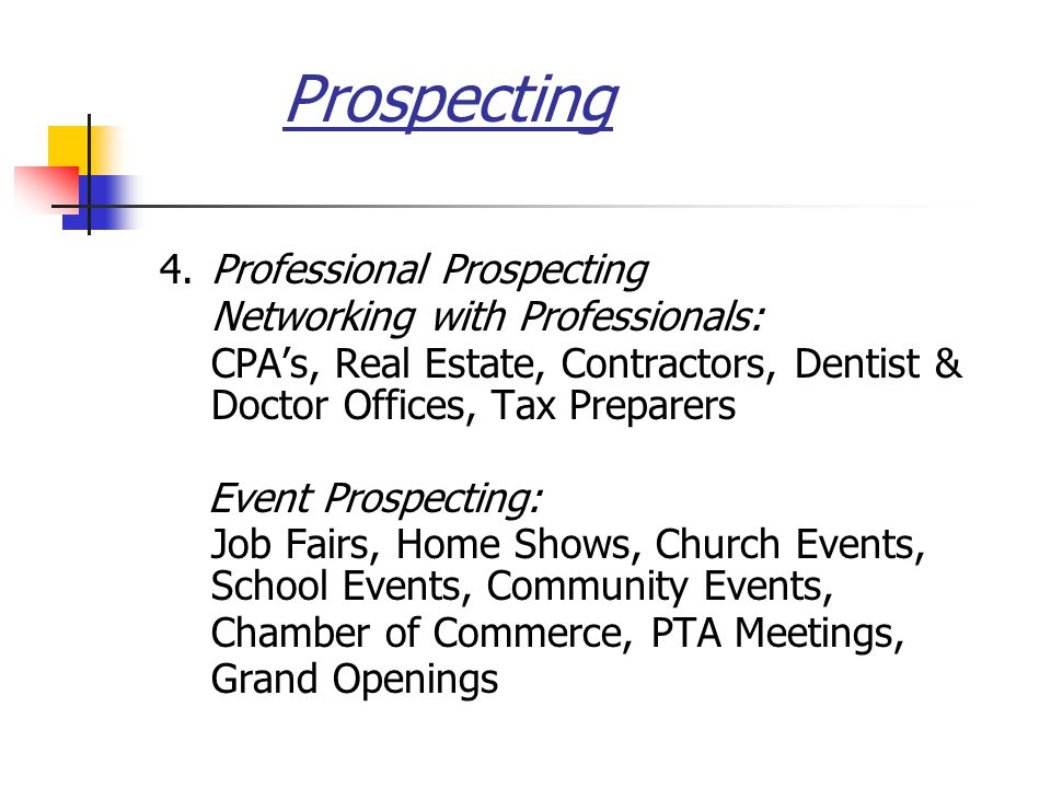 Prospecting 4. Professional Prospecting Networking with Professionals: