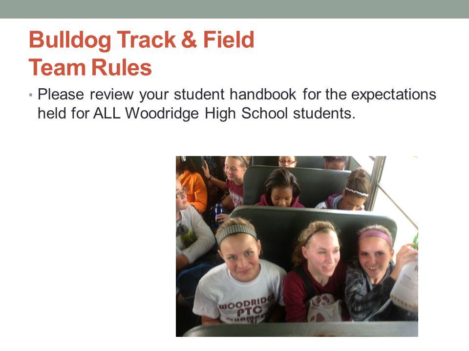 Bulldog Track & Field Team Rules