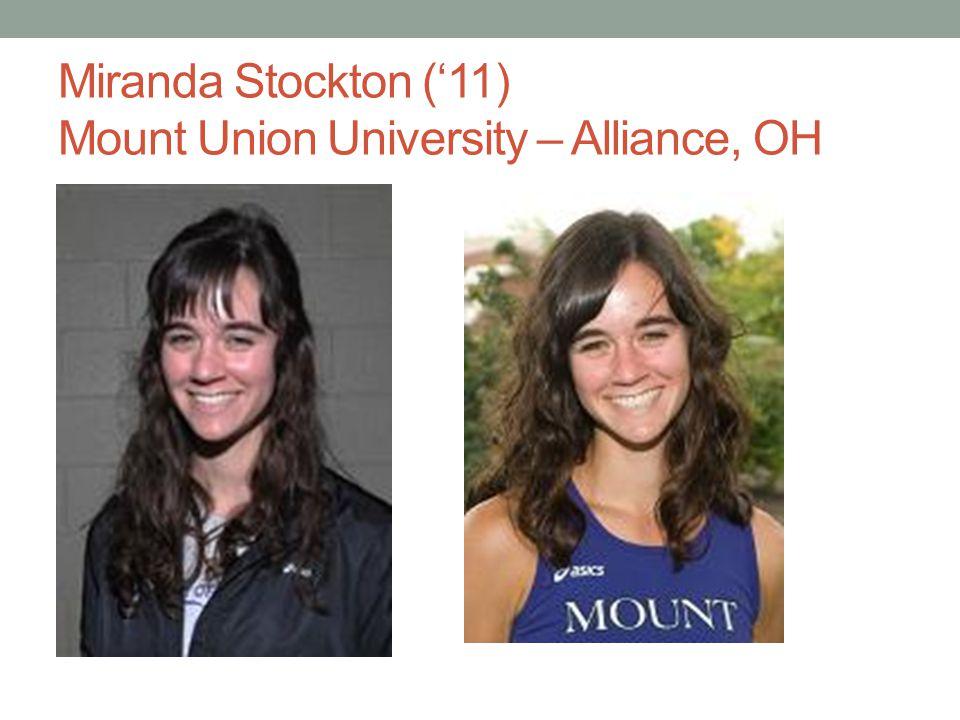 Miranda Stockton ('11) Mount Union University – Alliance, OH