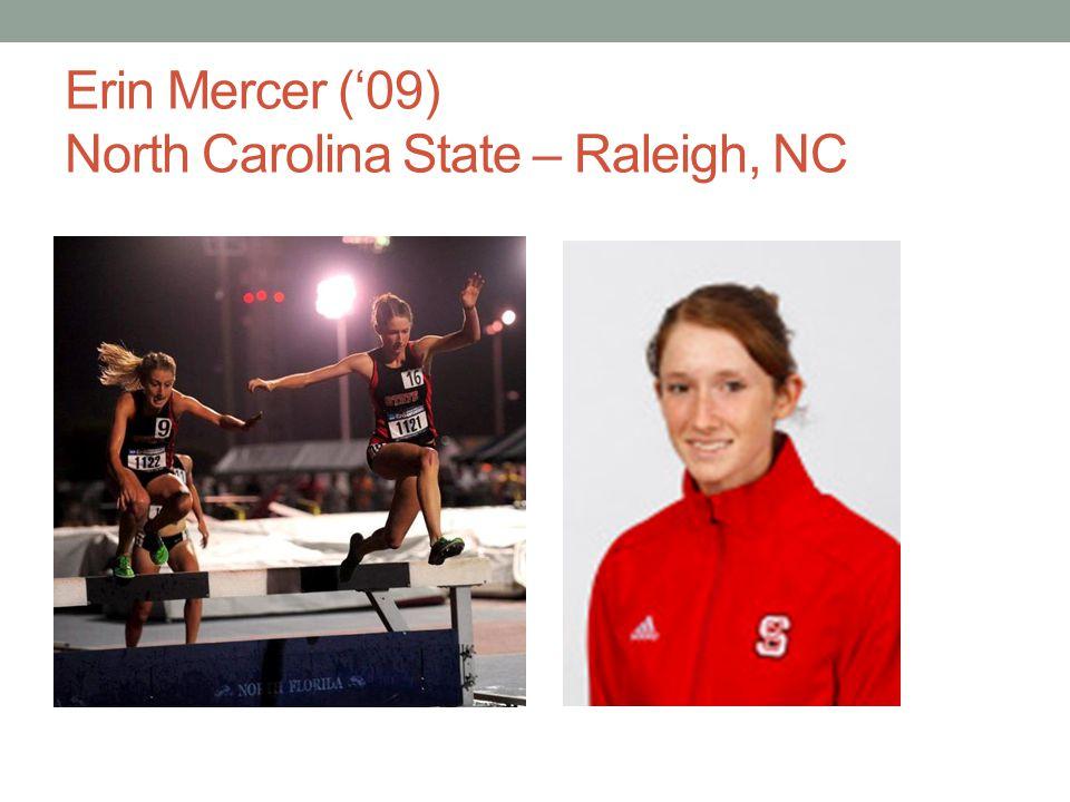 Erin Mercer ('09) North Carolina State – Raleigh, NC