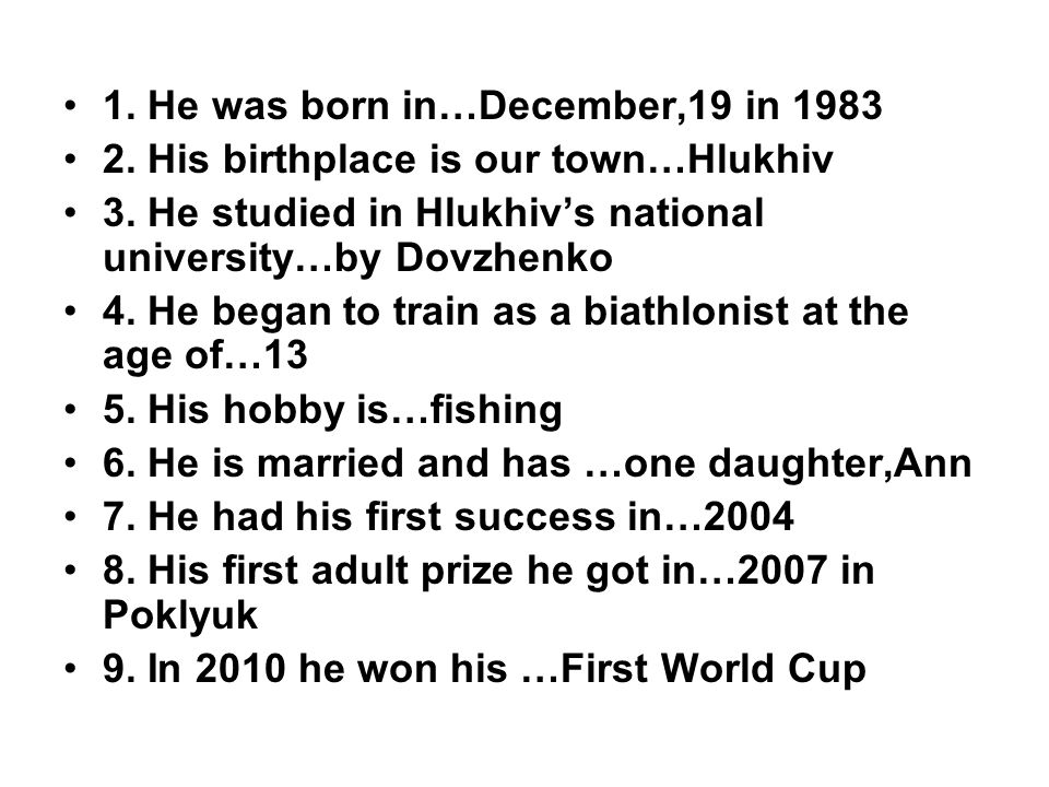 1. He was born in…December,19 in 1983