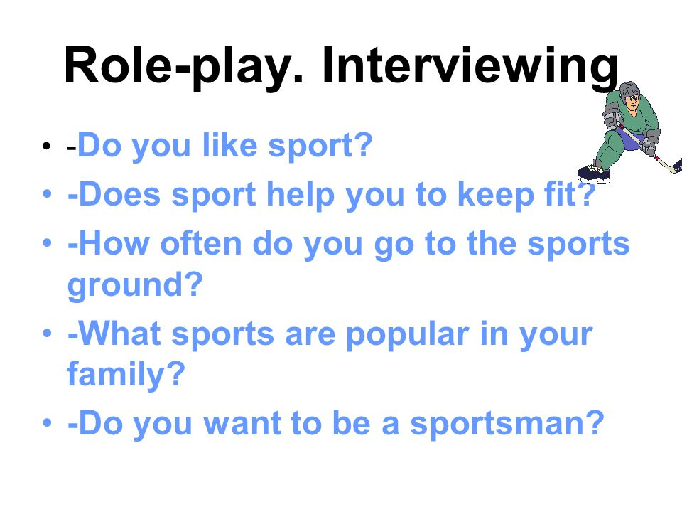 Role-play. Interviewing