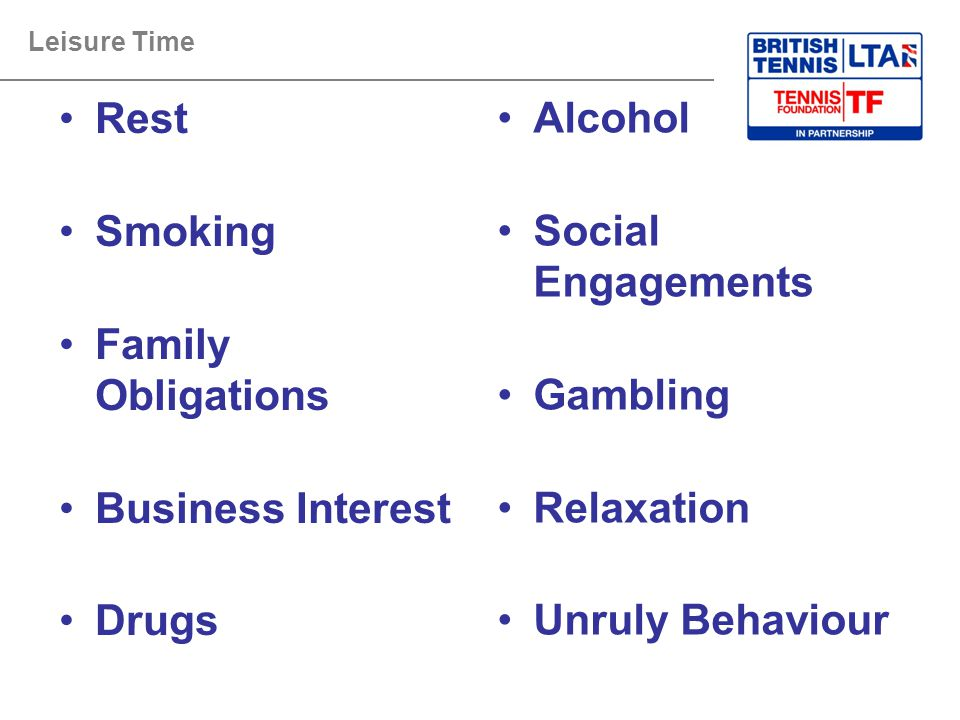 Rest Smoking Family Obligations Business Interest Drugs Alcohol