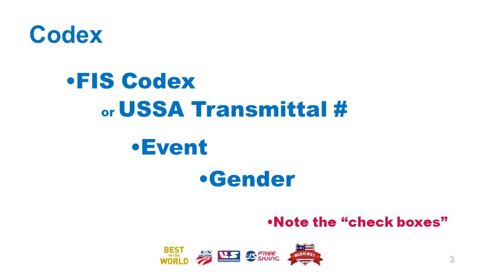 Codex FIS Codex or USSA Transmittal # Event Gender