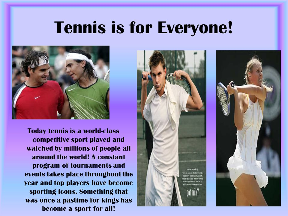 Tennis is for Everyone!