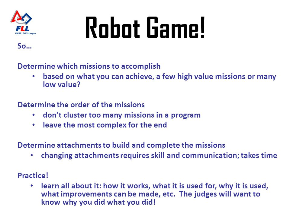 Robot Game! So… Determine which missions to accomplish