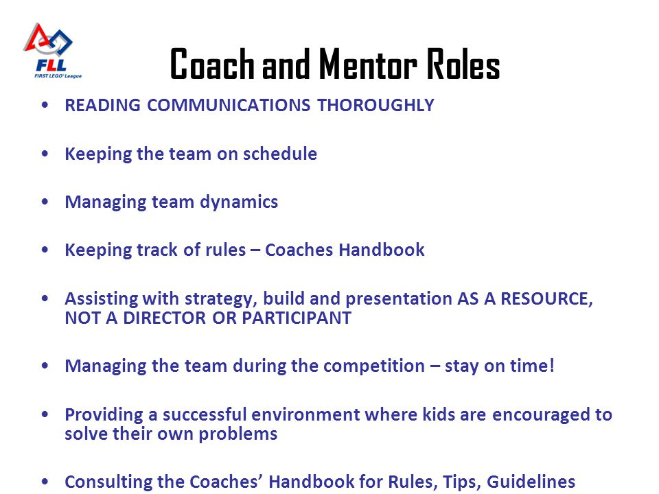 Coach and Mentor Roles READING COMMUNICATIONS THOROUGHLY