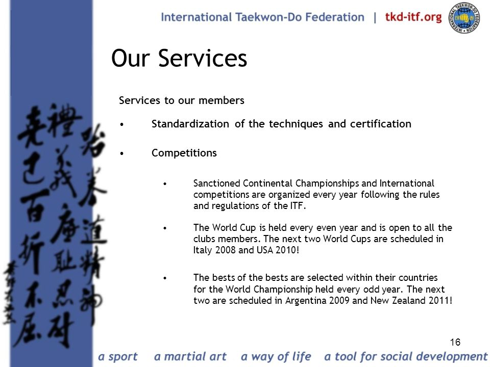 Our Services Services to our members