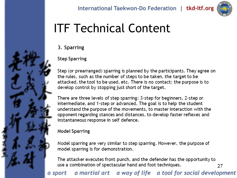 ITF Technical Content 3. Sparring Step Sparring