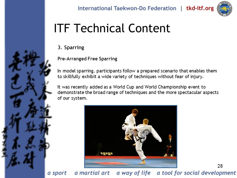 ITF Technical Content 3. Sparring Pre-Arranged Free Sparring