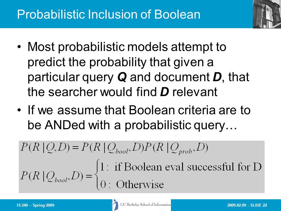 Probabilistic Inclusion of Boolean