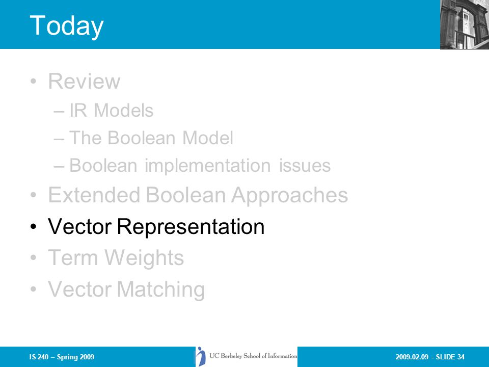Today Review Extended Boolean Approaches Vector Representation