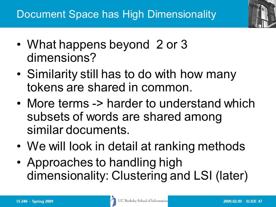 Document Space has High Dimensionality