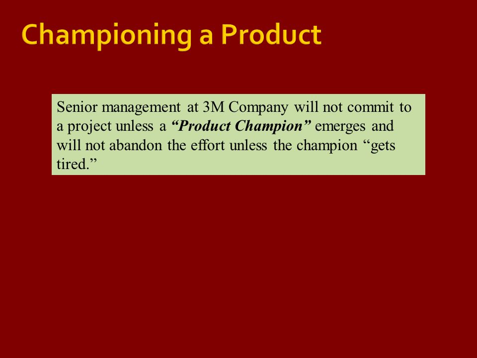 Championing a Product
