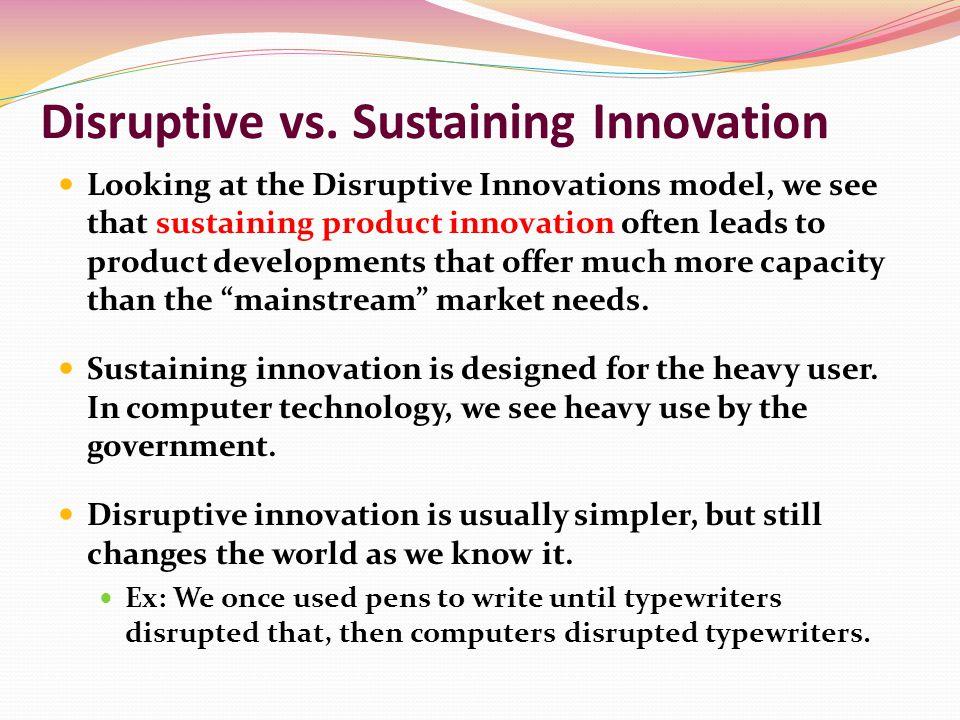 Disruptive vs. Sustaining Innovation