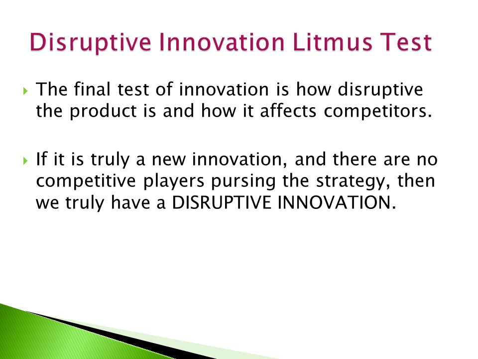 Disruptive Innovation Litmus Test