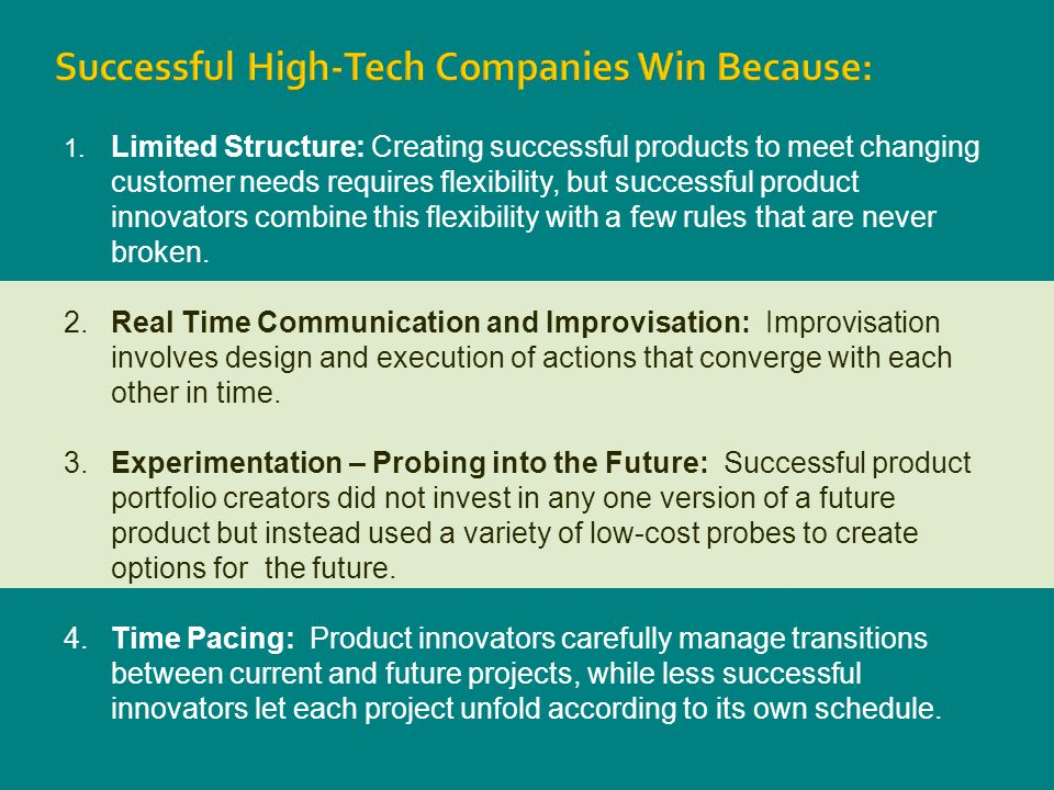 Successful High-Tech Companies Win Because: