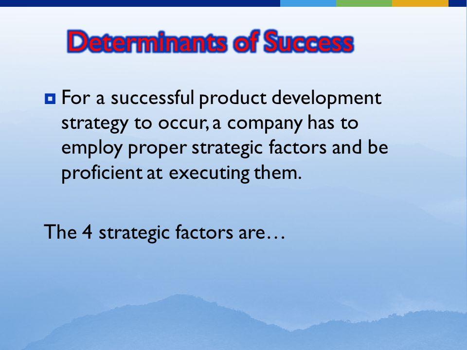 Determinants of Success